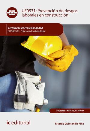 PREVENCIÓN DE RIESGOS LABORALES EN CONSTRUCCIÓN. EOCB0108 - FÁBRICAS DE ALBAÑILE