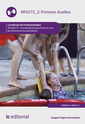 PRIMEROS AUXILIOS. AFDA0210 - ACONDICIONAMIENTO FÍSICO EN SALA DE ENTRENAMIENTO