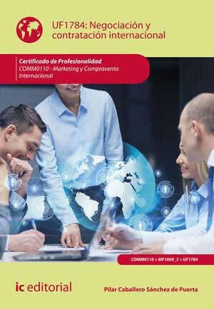 NEGOCIACIÓN Y CONTRATACIÓN INTERNACIONAL. COMM0110 - MARKETING Y COMPRAVENTA INT