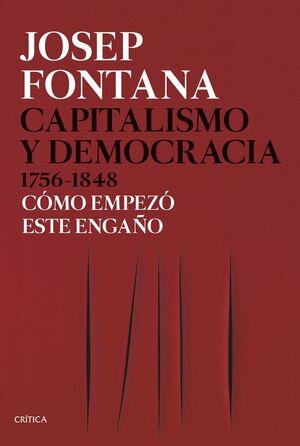 CAPITALISMO Y DEMOCRACIA, 1756-1848