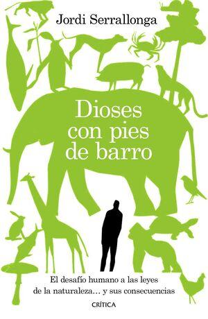 DIOSES CON LOS PIES DE BARRO