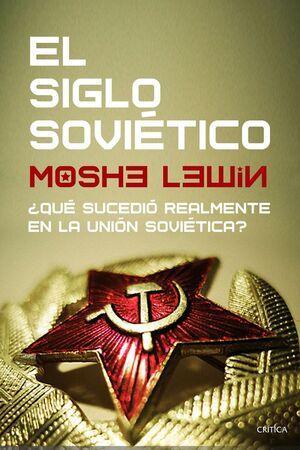 #EL SIGLO SOVIETICO