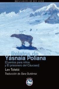 RELATOS DE YÁSNAIA POLIANA.BREVIARIOS REY LEAR-27-RUST