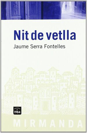 NIT DE VETLLA.MIRMANDA-69-RUST