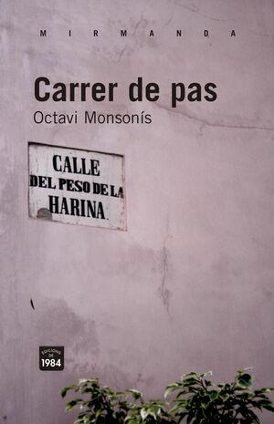 CARRER DE PAS. 1984-RUST