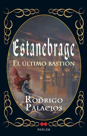 ESTANEBRAGE. EL ULTIMO BASTION.MARLOW-RUST