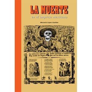 MUERTE EN EL IMPRESO MEXICANO,LA.RM-G-DURA