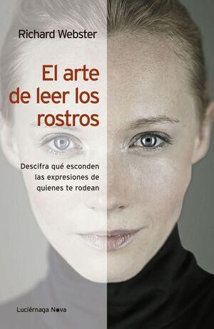 ARTE DE LEER LOS ROSTROS,EL. LUCIERNAGA-NOVA-RUST