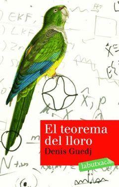 TEOREMA DEL LLORO,EL.LABUTXACA