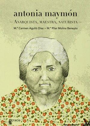 ANTONIA MAYMON. ANARQUISTA, MAESTRA, NATURISTA