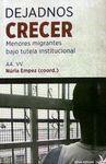 DEJADNOS CRECER