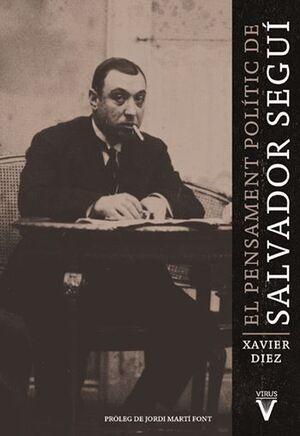 EL PENSAMENT POLITIC DE SALVADOR SEGUI
