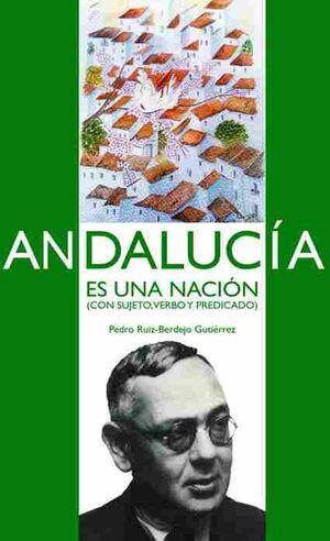 ANDALUCIA ES UNA NACION