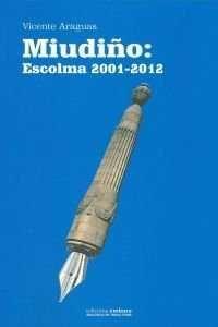 MIUDIÑO:ESCOLMA 2001-2012