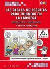 LAS REGLAS NO ESCRITAS PARA TRIUNFAR EN LA EMPRESA. INFORMATICA PROFESIONAL, 2ª