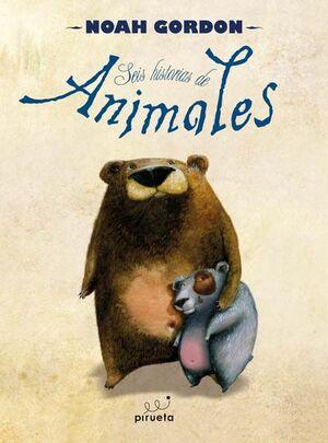 SEIS HISTORIAS DE ANIMALES
