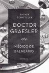 DOCTOR GRAESLER, MÉDICO DE BALNEARIO. MARBOT-RUST