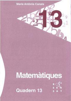 MATEMÀTIQUES. QUADERN 13