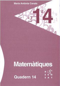 MATEMÀTIQUES. QUADERN 14