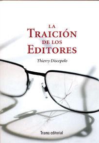 TRAICIÓN DE LOS EDITORES,LA. TRAMA-RUST