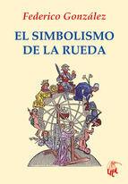 SIMBOLISMO DE LA RUEDA, EL