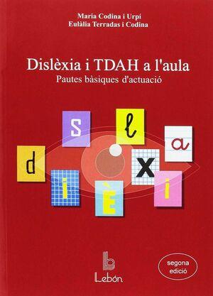 DISLEXIA I TDAH A L'AULA.LEBON-PAUTES BASIQUES D'ACTUACIO-