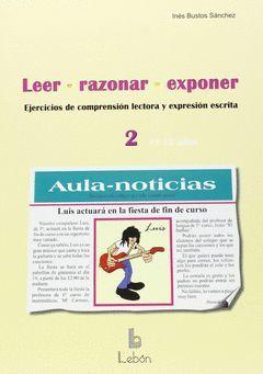 LEER RAZONAR EXPONER 2 11-12 AÑOS