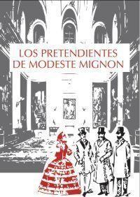 PRETENDIENTES DE MODESTE MIGNON,LOS.ERASMUS-RUST