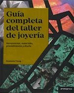 GUIA COMPLETA DEL TALLER DE JOYERIA.PROMOPRESS-DURA