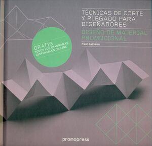 TÉCNICAS DE CORTE Y PLEGADO PARA DISEÑADORES: DISEÑO DE MATERIAL PROMOCIONAL. PROMOPRESS-DURA