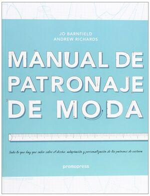 MANUAL DE PATRONAJE DE MODA. PROMOPRESS-RUST