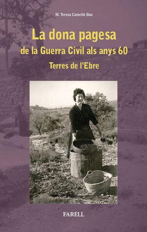 DONA PAGESA. DE LA GUERRA CIVIL ALS ANYS 60