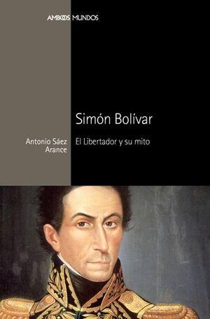 SIMON BOLIVAR. MARCIAL PONS-AMBOS MUNDOS