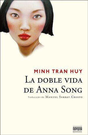 DOBLE VIDA DE ANNA SONG,LA. NAVONA-RUST