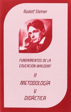 METODOLOGIA Y DIDACTICA II FUNDAMENTOS DE LA PED.WALDORF