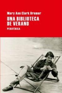 BIBLIOTECA DE VERANO,UNA. PERIFERICA-37-RUST