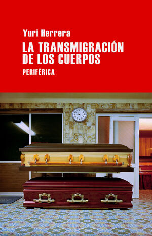 TRANSMIGRACIÓN DE LOS CUERPOS,LA. PERIFERICA-40
