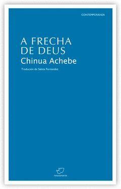 A FRECHA DE DEUS