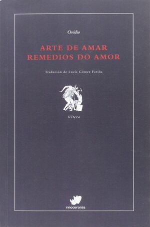 ARTE DE AMAR:REMEDIOS DO AMOR