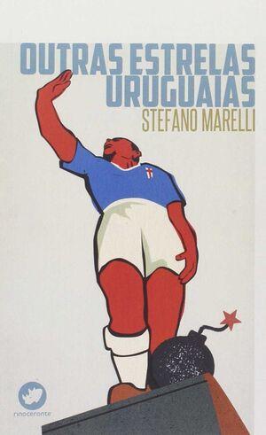 OUTRAS ESTRELAS URUGUAIAS