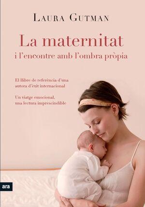 MATERNITAT I L'ENCONTRE AMB LA PRÒPIA OMBRA.ARA-RUST