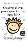 CUATRO CLAVES PARA QUE TU HIJO SEA FELIZ.ED2010.ALMUZARA-RUST