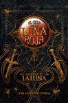 SOMBRA DE LA LUNA,LA.CICLO LUNA ROJA-3.HIDRA-JUV