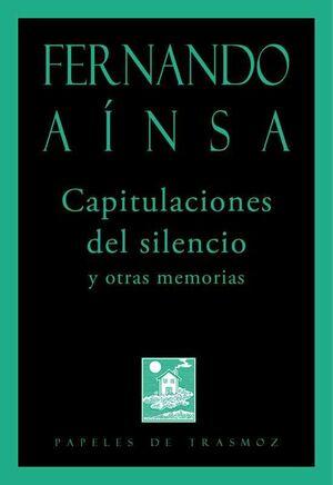 CAPITULACIONES DEL SILENCIO Y OTRAS MEMORIAS