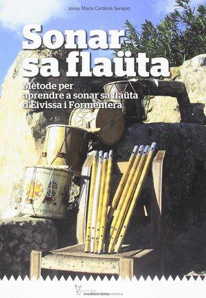 SONAR SA FLAUTA. METODE PER APRENDRE A SONAR SA FL