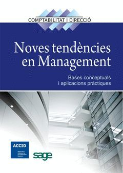 NOVES TENDENCIES EN MANAGEMENT