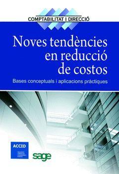 NOVES TENDÈNCIES EN REDUCCIÓ DE COSTOS