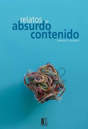 RELATOS DE ABSURDO CONTENIDO