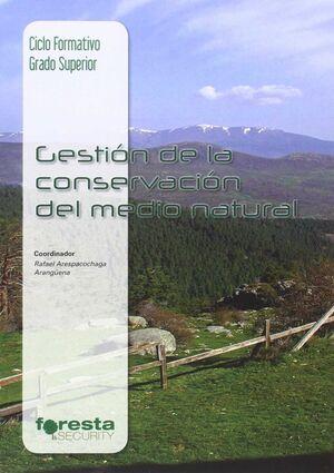 GESTIÓN FORESTAL Y DEL MEDIO NATURAL, TÉCNICO SUPERIOR, GESTIÓN DE LA CONSERVACI