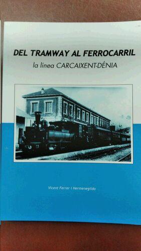 LA LINEA CARCAIXENT-DENIA